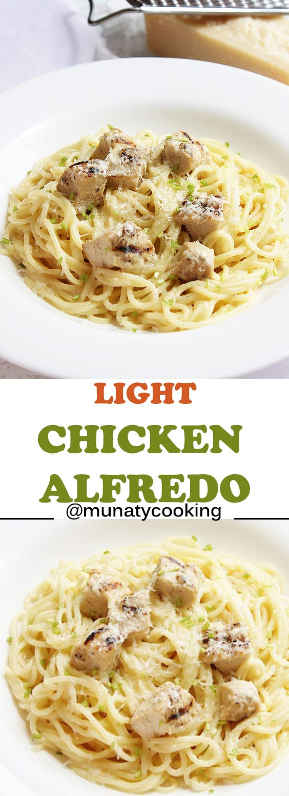 A light version of chicken alfredo recipe. There is no cream in this recipe yet you will never miss it. #chickenalfredo #alfredosauce