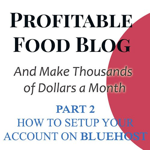 how-to-make-profitble-food-blog-part-2-feature
