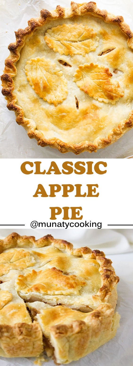 Classic Apple Pie. We love a good apple pie, buttery flaky crust, delicious filling, and when you bake this classic apple pie you get all that and so much more. www.munatycooking.com | @munatycooking