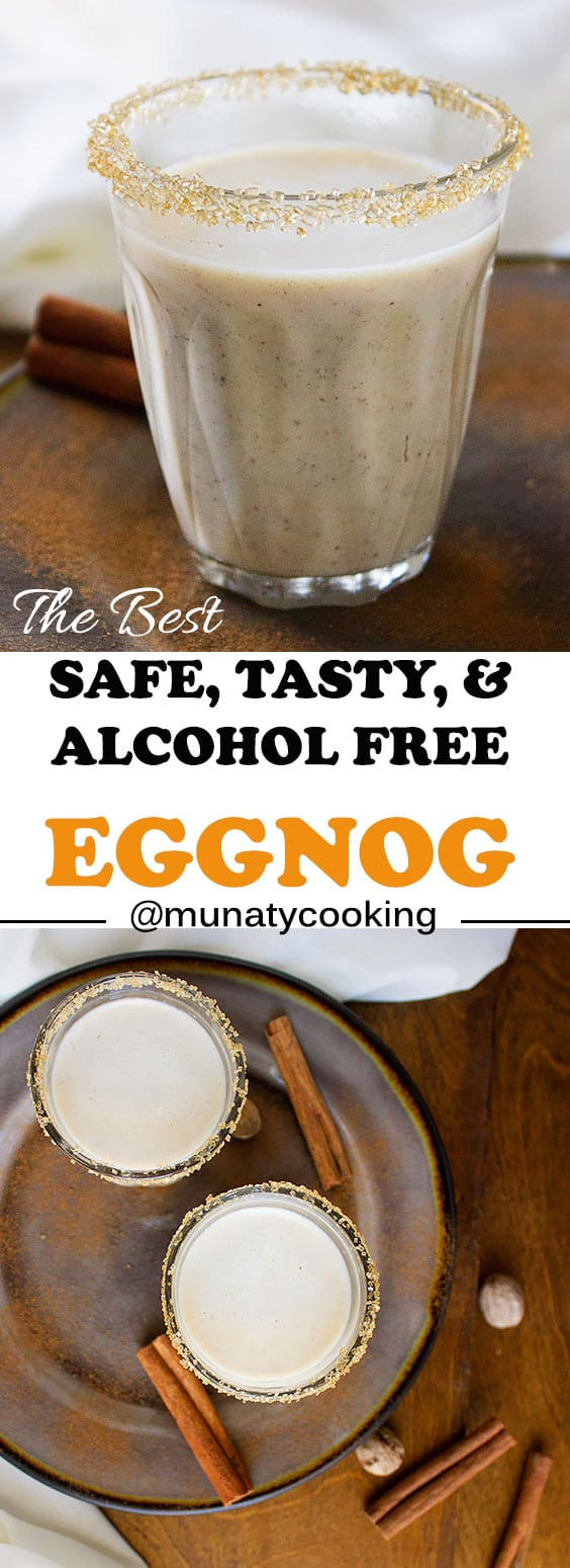Eggnog Recipe. Safe, nonalcoholic, kid friendly and tastes out of this world. I promise you'll never want to buy eggnog from the store again. Silky, creamy, and addictive. www.munatycooking.com | @munatycooking