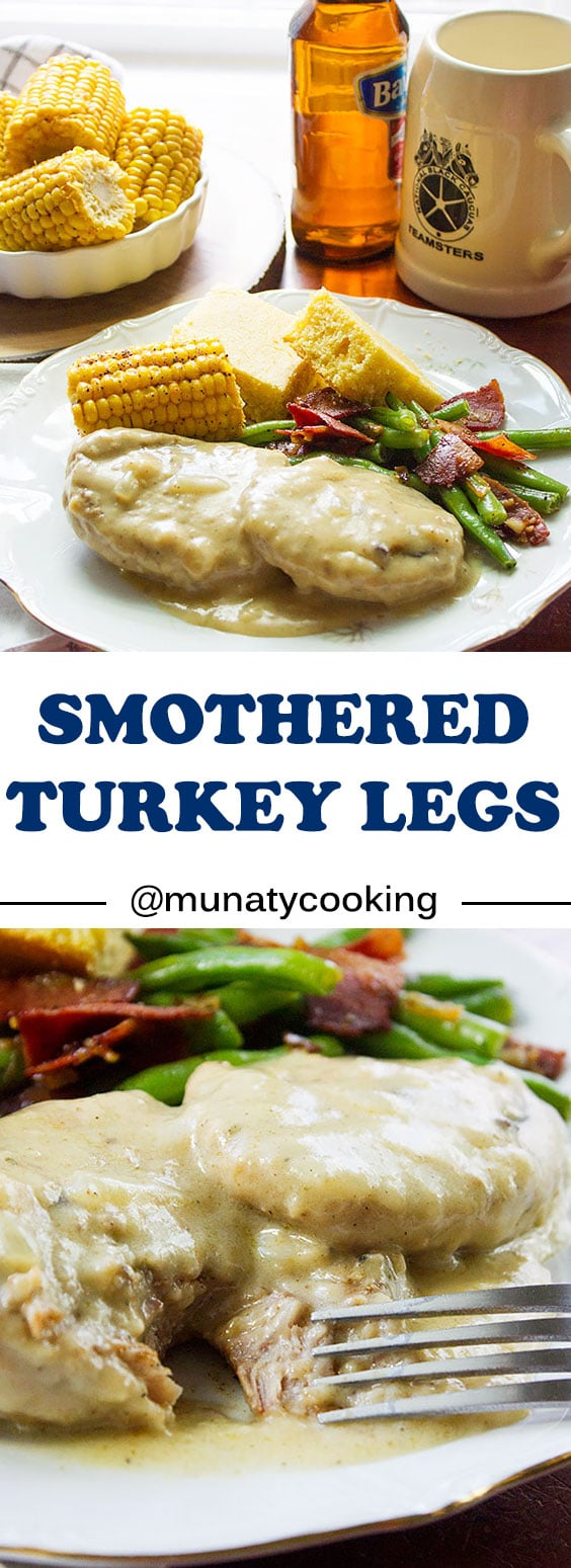 Smothered Turkey Legs. You will love this smothered turkey leg recipe. In this post, I will teach you how to make a tender turkey leg and silky smooth gravy in easy steps. www.munatycooking.com | @munatycooking