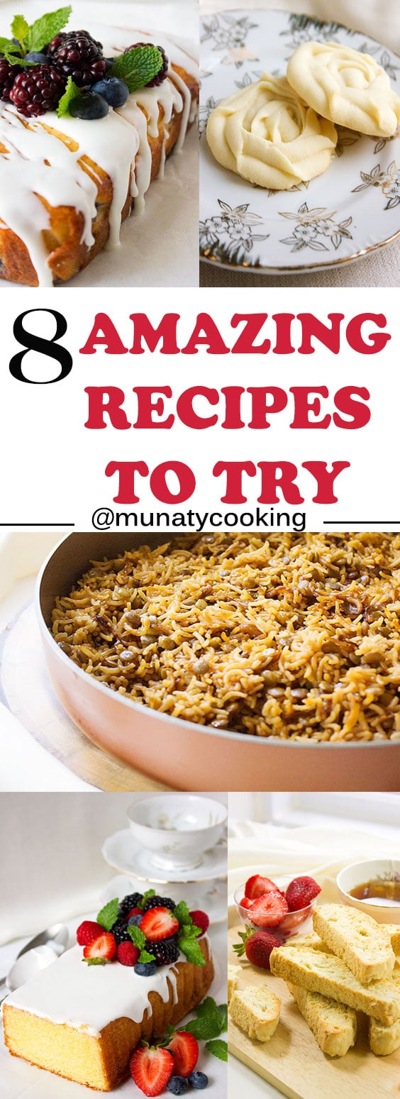 8 amazing recipe to try this year. A collection of updated recipes from my blog. www.munatycooking.com | @munatycooking