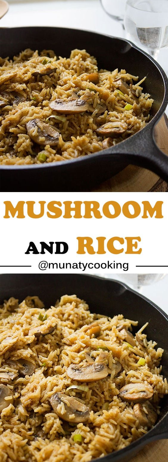 Mushroom and rice. Made in one pot. Easy and delicious loaded with a flavor, you can have it as a side dish or make it your main meal with a salad on the side, you'll be surprised who tasty this dish is. www.munatycooking.com | @munatycooking