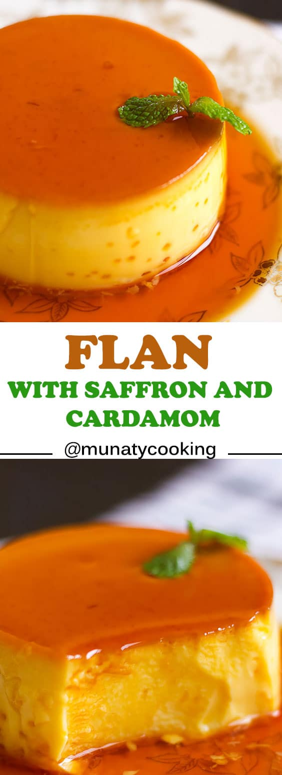 Flan Creme caramel, an easy recipe for a delicious Mexican dessert, creamy and perfumed with saffron and cardamom. #flan #cremecaramel #creamcaramel #desert