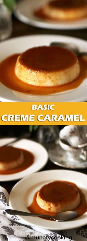 Rich and creamy crème caramel recipe. Learn all the tricks and tips to make it a hit every time. #cremecaramel